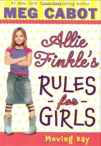 Allie Finkles Rules for Girls: Moving Day