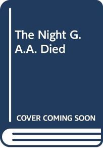The Night G.A.A. Died