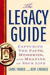 The Legacy Guide: Capturing the Facts
