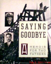 Saying Goodbye: A Memoir for Two Fathers