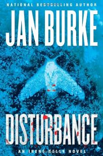 Disturbance: An Irene Kelly Novel