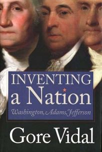 INVENTING A NATION: Washington