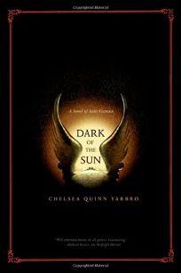 DARK OF THE SUN: A Novel of Saint-Germain
