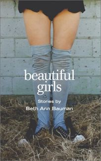 BEAUTIFUL GIRLS: Stories