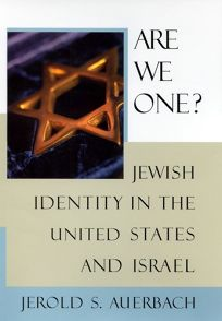 ARE WE ONE?: A Jewish Identity in the United States and Israel