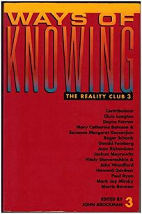 Ways of Knowing: The Reality Club 3