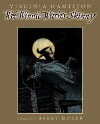 WEE WINNIE WITCHS SKINNY: An Original African American Scare Tale