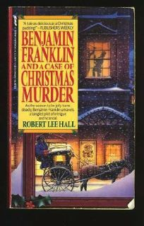 Benjamin Franklin and a Case of Christmas Murder