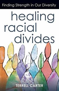 Healing Racial Divides: Finding Strength in Our Diversity