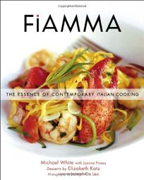 Fiamma: The Essence of Contemporary Italian Cooking