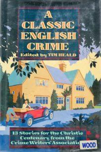 A Classic English Crime