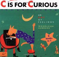 C Is for Curious: An ABC of Feelings