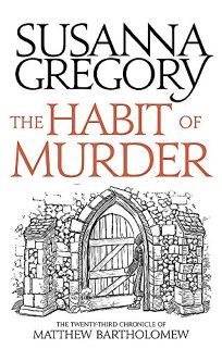The Habit of Murder: The Twenty-Third Chronicle of Matthew Bartholomew