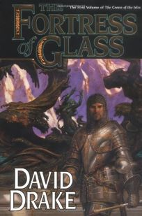 Fortress of Glass: The First Volume of the Crown of the Isles