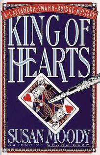 King of Hearts: A Cassandra Swann Bridge Mystery