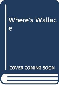 Wheres Wallace?