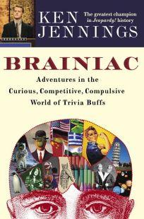 Brainiac: Adventures in the Curious