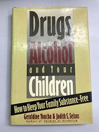 Drugs Alcohol & Your Children