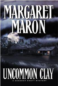 UNCOMMON CLAY: A Deborah Knott Mystery