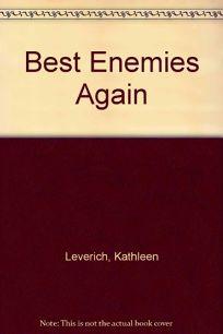 Best Enemies Again