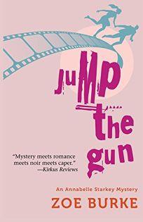 Jump the Gun: An Annabelle Starkey Mystery