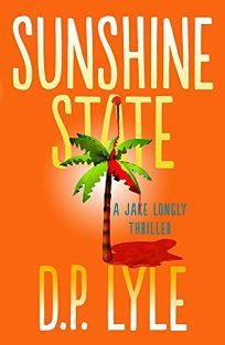 Sunshine State: A Jake Longly Thriller