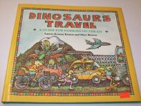 Dinosaurs Travel: A Guide for Families on the Go