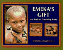 Emekas Gift: An African Counting Book