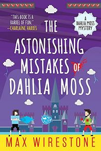 The Astonishing Mistakes of Dahlia Moss: A Dahlia Moss Mystery