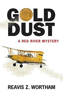 Gold Dust: A Red River Mystery