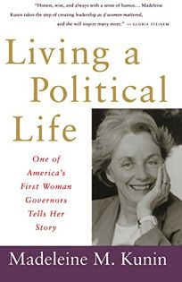 Living a Political Life: One of Americas First Woman Governors Tells Her Story