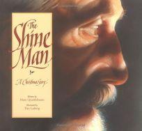 The Shine Man: A Christmas Story