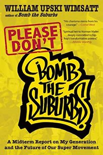 Please Dont Bomb the Suburbs: A Midterm Report on My Generation and the Future of Our Super Movement