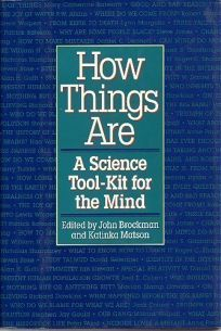 How Things Are: A Science Tool-Kit for the Mind