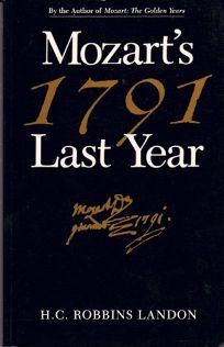 Seventeen Ninety-One: Mozarts Last Year