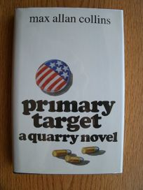 Primary Target: A Quarry Novel