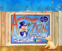 Abracadabra to Zigzag: An Alphabet Book