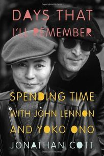 Days That Ill Remember: Spending Time with John Lennon and Yoko Ono