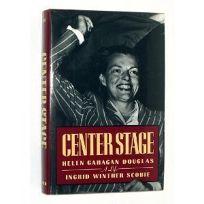 Center Stage: Helen Gahagan Douglas
