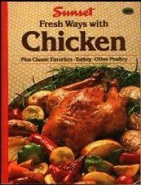 Fresh Ways with Chicken