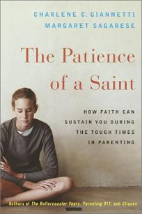 The Patience of a Saint
