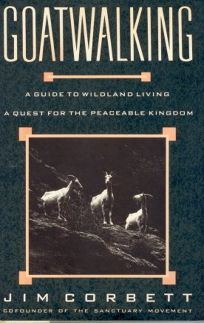 Goatwalking: 2a Guide to Wildland Living