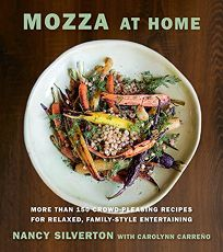 Mozza at Home: More Than 150 Crowd-Pleasing Recipes for Relaxed