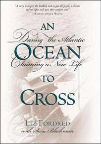 An Ocean to Cross: Daring the Atlantic