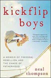 Kickflip Boys: A Memoir of Freedom