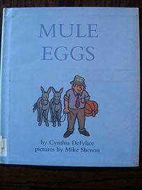 Mule Eggs