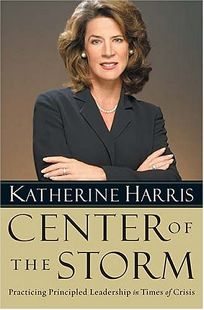 CENTER OF THE STORM: Practicing Principled Leadership in Times of Crisis