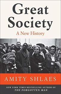 Great Society: A New History