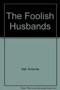 The Foolish Husbands