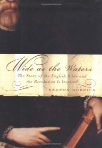 Nonfiction Book Review: WIDE AS THE WATERS: The Story of the English
